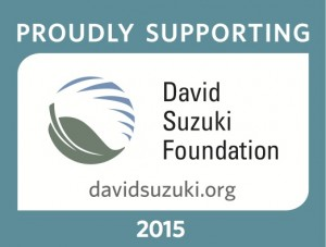 Proudly Supporting David Suzuki Foundation